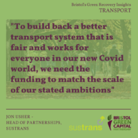 Green Recovery Insights: What transport changes are needed if Bristol is to make a green recovery?